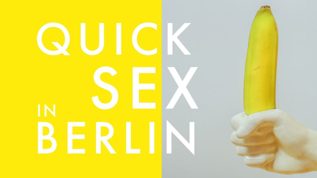 Quick Sex in Berlin - Insider Guide 2019